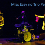 Miss Easy no Trio Pedalo